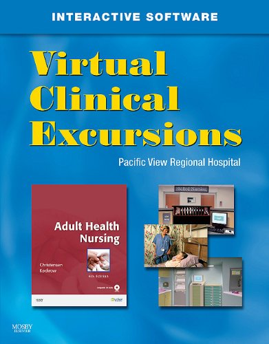 Virtual Clinical Excursions 3.0 for Adult Health Nursing, 6e - Barbara Lauritsen Christensen RN  MS, Elaine Oden Kockrow RN  MS
