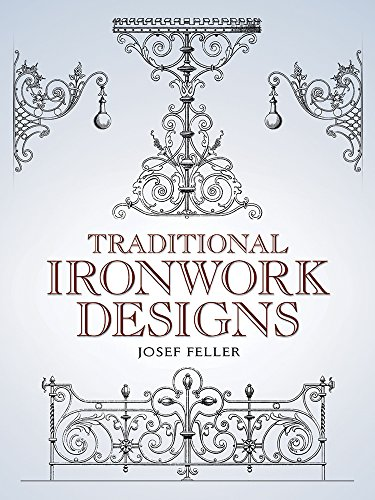 Traditional Ironwork Designs (Dover Pictorial Archive) - Josef Feller
