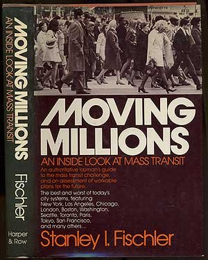 Moving millions: An inside look at mass transit - Stan Fischler