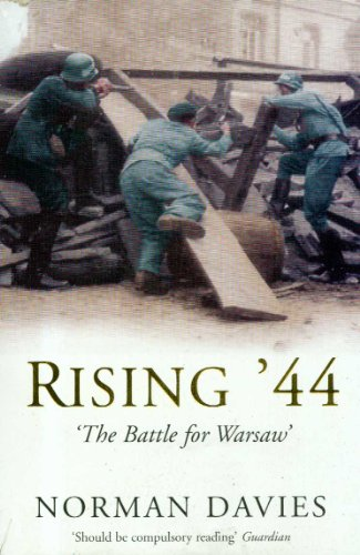 Rising '44: Battle for Warsaw - Norman Davies