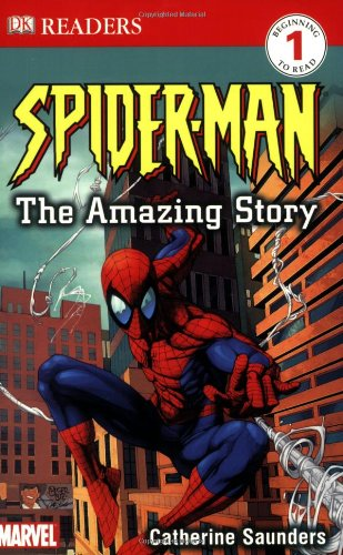 Spider-Man: The Amazing Story (DK READERS) - Catherine Saunders
