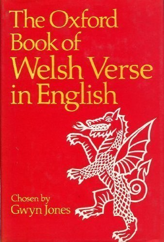 Oxford Book of Welsh Verse in English (Oxford Books of Verse) - Gwyn Jones