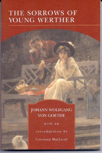 The Sorrows of Young Werther - Johannes Wolfgang Von Goethe