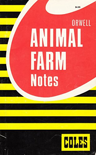 Animal Farm (Coles Notes) - George Orwell