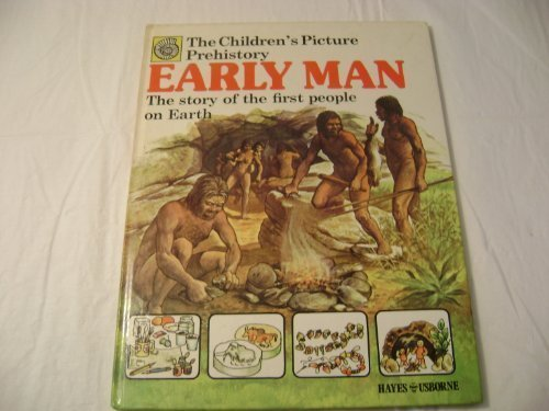 Early Man the Story of the First People on Earth (The Children's Picture Prehistory) - McCord