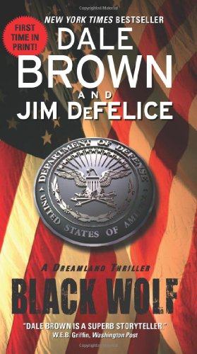 Black Wolf: A Dreamland Thriller - Dale Brown, Jim DeFelice