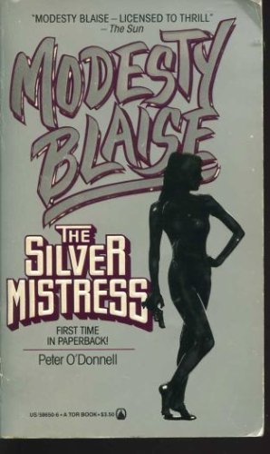 The Silver Mistress (Modesty Blaise) - Peter O'Donnell