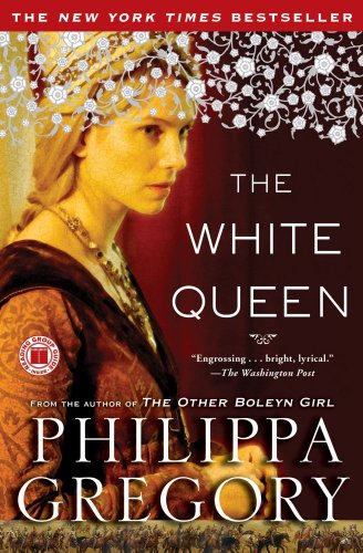 The White Queen: A Novel - Philippa Gregory