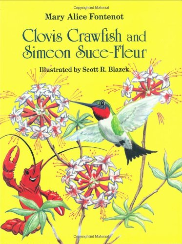 Clovis Crawfish and Simeon Suce Fleur (The Clovis Crawfish Series) - Mary Alice Fontenot
