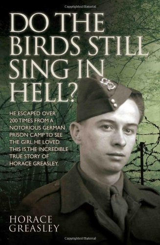 Do the Birds Still Sing in Hell? - Horace Greasley