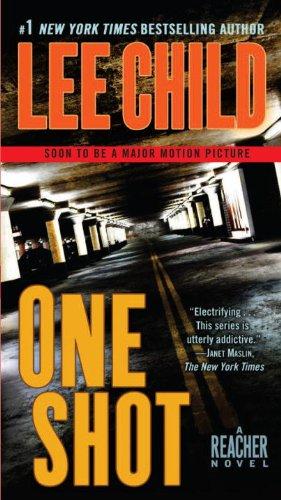 Jack Reacher: One Shot: A Novel - Lee Child