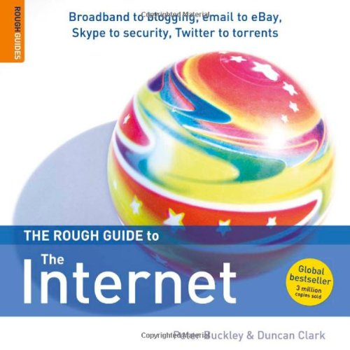 The Rough Guide to The Internet 14 (Rough Guide Reference) - Peter Buckley; Duncan Clark