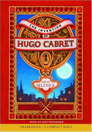 The Invention of Hugo Cabret - Audio - Brian Selznick