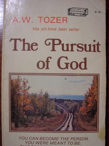 The Pursuit of God - A.W. Tozer