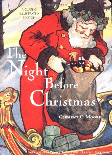 The Night Before Christmas (Classic Illustrated) - Clement Moore