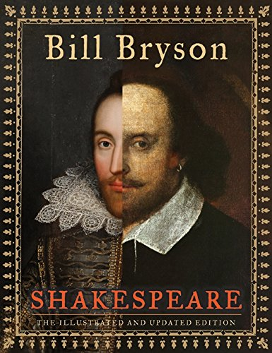 Shakespeare (The Illustrated and Updated Edition) - Bill Bryson