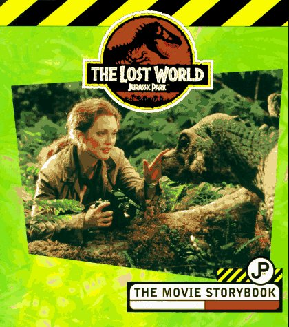 The Lost World: The Movie Storybook - Jane B. Mason