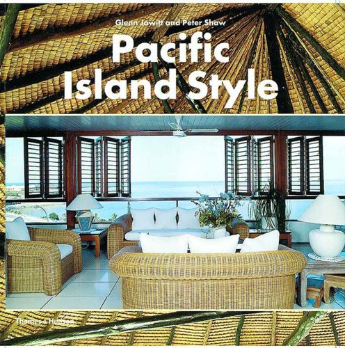 Pacific Island Style - Glenn Jowitt; Peter Shaw