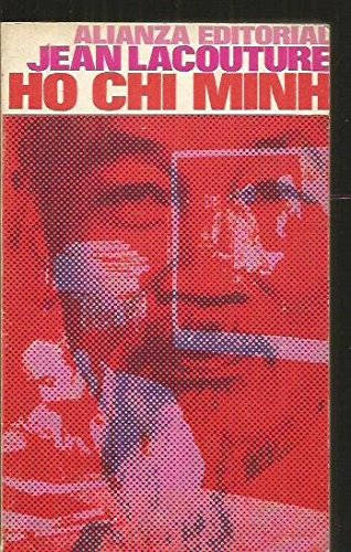Ho Chi Minh: A Political Biography. - Jean. Lacouture