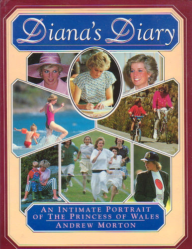 Diana's Diary: An Intimate Portrait of the Princess of Wales - Andrew Morton
