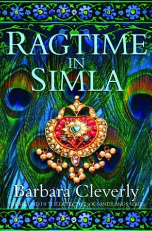 Ragtime in Simla: The Second in the Detective Joe Sandilands Series - Barbara Cleverly