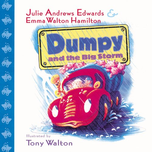 Dumpy and the Big Storm - Julie Andrews Edwards; Emma Walton Hamilton