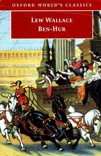 Ben-Hur (Oxford World's Classics) - Lew Wallace
