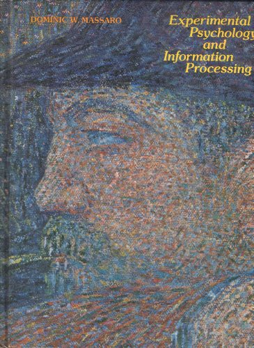 Experimental Psychology and Human Information Processing - Dominic W. Massaro