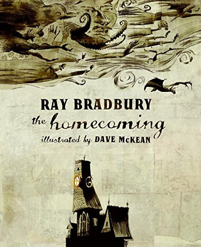 The Homecoming (Wonderfully Illustrated Short Pieces) - Ray Bradbury