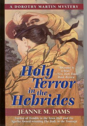 Holy Terror in the Hebrides - Jeanne M. Dams