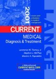 Current Medical Diagnosis & Treatment 2001 (Current Medical Diagnosis and Treatment) -40 th. edition - Lawrence M. Tierney (Herausgeber), Stephen J. McPhee (Herausgeber), Maxine A. Papadakis