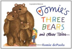 TomiesThreeBearsand Other Tales - dePaola, Tomie (Illustrationen)