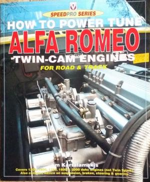 How to Power Tune Alfa Romeo Twin-Cam Engines for Road & Track (Speedpro Series) - Jim Kartalamakis