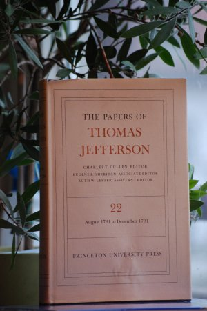 The Papers of Thomas Jefferson, Volume 22: 6 August-31 December 1791 - Jefferson, Thomas