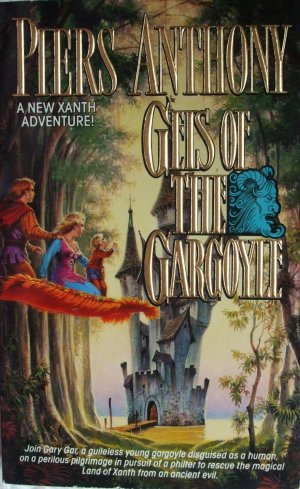 GEIS OF THE GARGOYLE - Xanth Adventure 18 - Piers Anthony