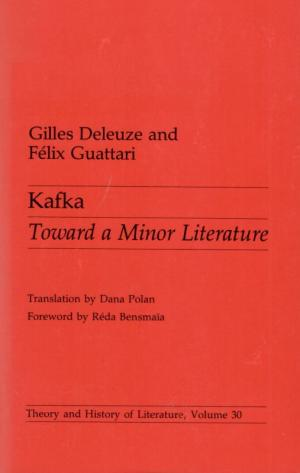 Kafka - Towards a Minor Literature. Translation by Dana Polan. Foreword by Réda Bensmaïa. - Kafka, Franz] Deleuze, Gilles / Guattari, Félix.