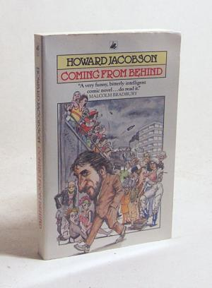 Coming from behind / Howard Jacobson - Jacobson, Howard