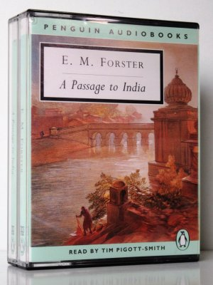 A Passage to India. Read by Tim Pigott-Smith. (4 Audiocassetten, Laufzeit ca. 6 Stunden) - Forster, E. M.