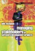 Managing Stakeholders in Software Development Projects - John McManus