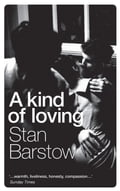 A Kind of Loving - Stan Barstow
