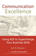 Communication Excellence - Ian R. McLaren, Ian R. McLaren