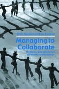 Managing to Collaborate - Chris Huxham, Siv Vangen