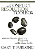 The Conflict Resolution Toolbox - Gary T. Furlong