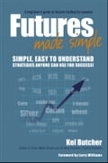 Futures Made Simple - Kel Butcher, Larry Williams