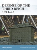 Defense of the Third Reich 1941?45 - Mr Adam Hook, Steven J. Zaloga