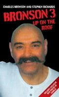 Bronson 3 - Up on the Roof - Charles Bronson, Stephen Richards