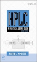 HPLC: A Practical User's Guide - Marvin C. McMaster