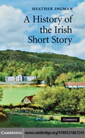 A History of the Irish Short Story - Ingman, Heather