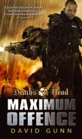 Death's Head: Maximum Offence (Death's Head 2) - David Gunn