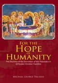 For the Hope of Humanity - Michael George Tsichlis